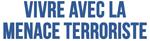 Vivre Avec La Menace Terroriste_150